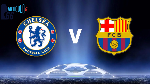 Chelsea-Barcelona, duelo de alto voltaje